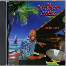 Huntley Brown 鋼琴演奏:Caribbean Praise