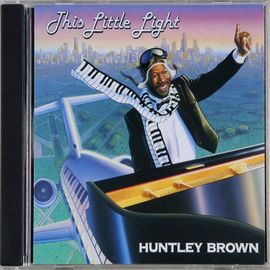 Huntley Brown 鋼琴演奏:This Little Light