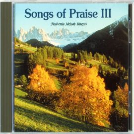 Songs of Praise III ( CD )