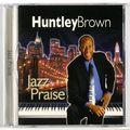 Huntley Brown 鋼琴演奏:Jazz Praise